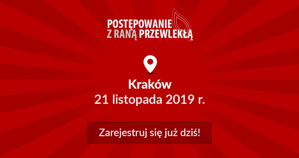 """Już dziś zarejestruj się na bezpłatną konferencję """"Postępowanie z raną przewlekłą"""" w Krakowie"""